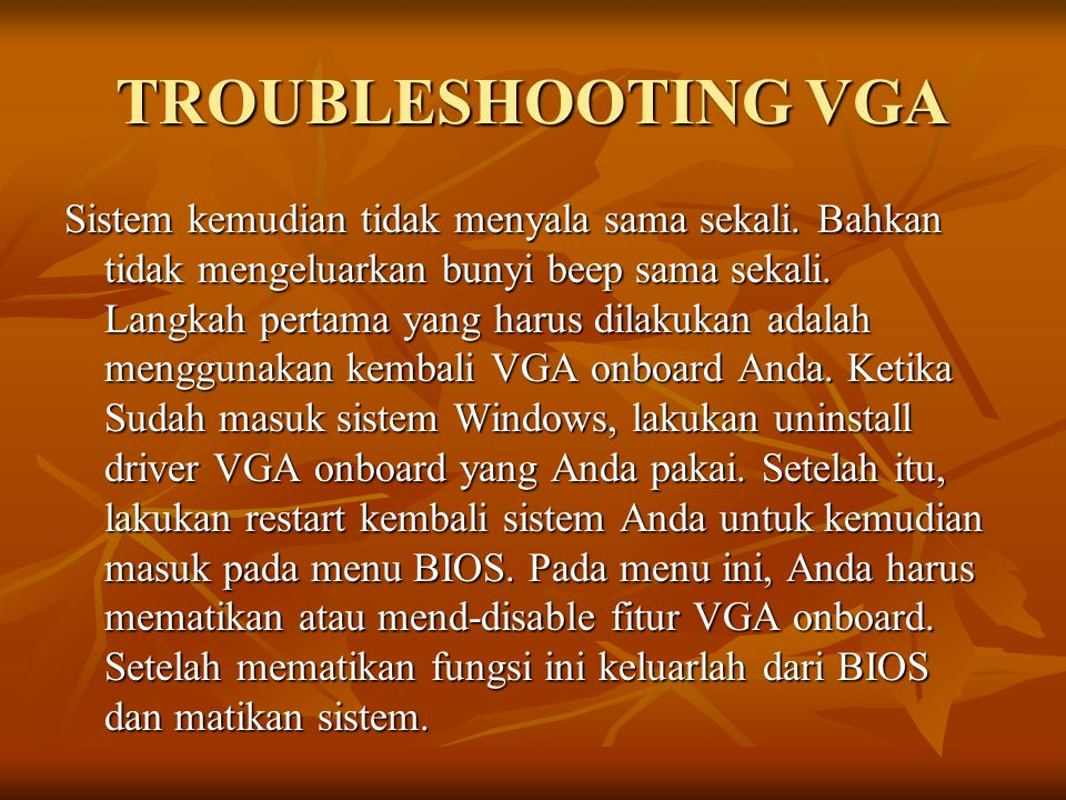 TROUBLESHOOTING VGA