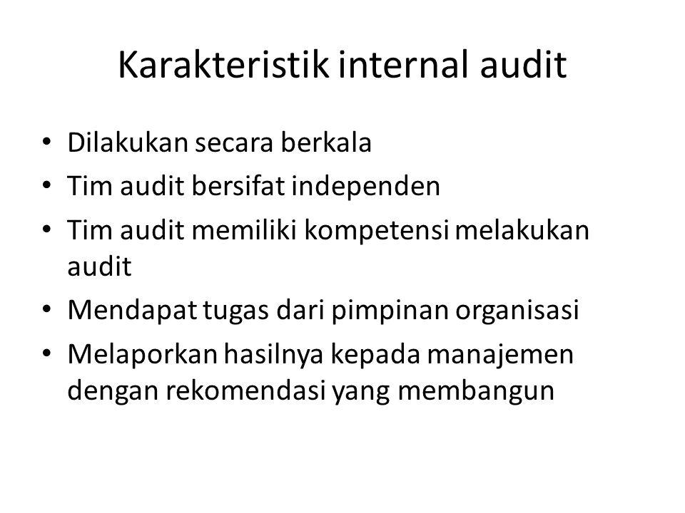 Karakteristik internal audit