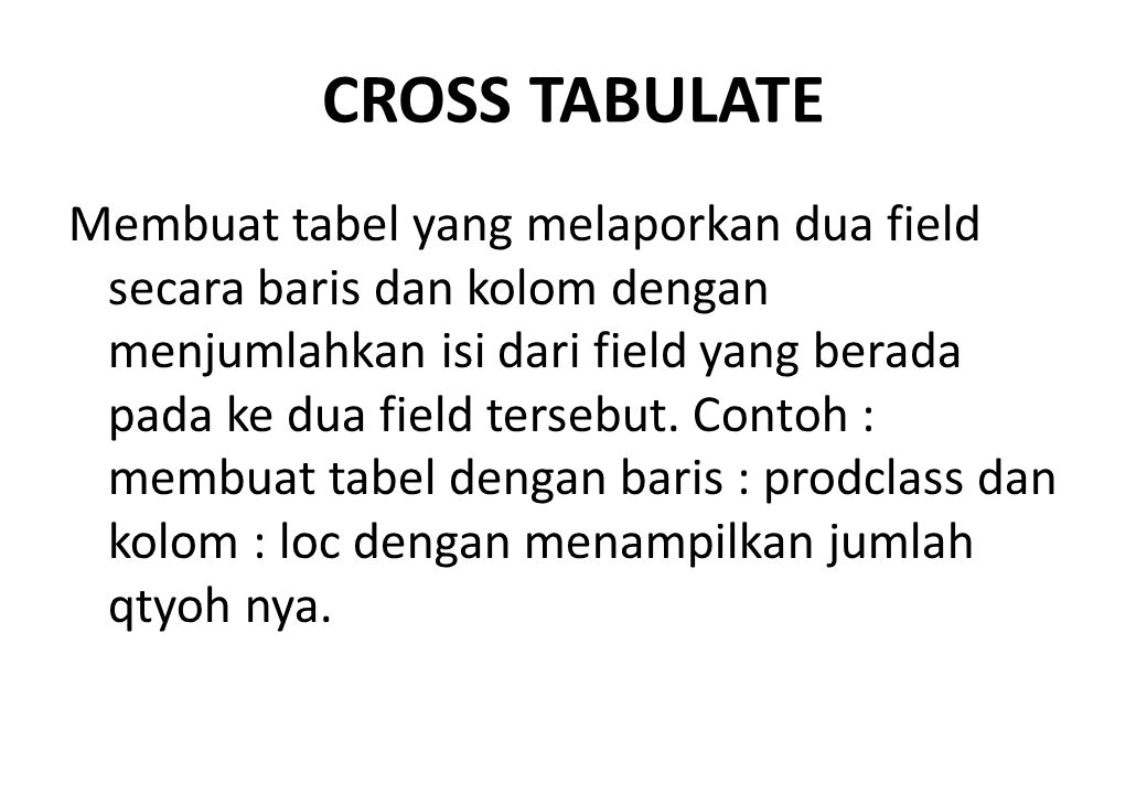 CROSS TABULATE