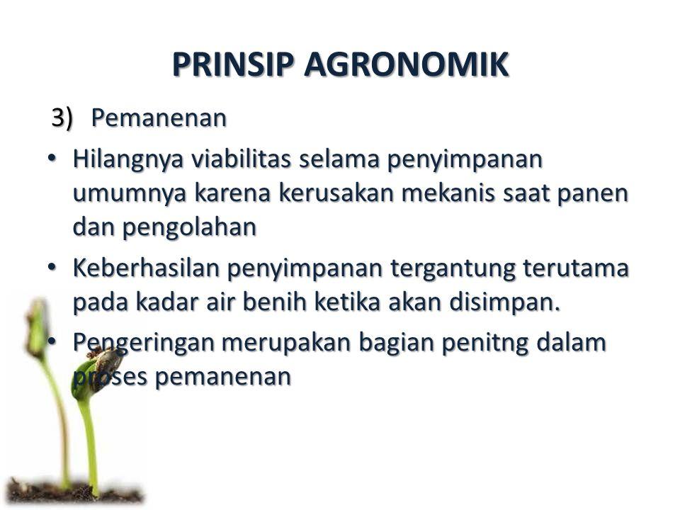 PRINSIP AGRONOMIK Pemanenan