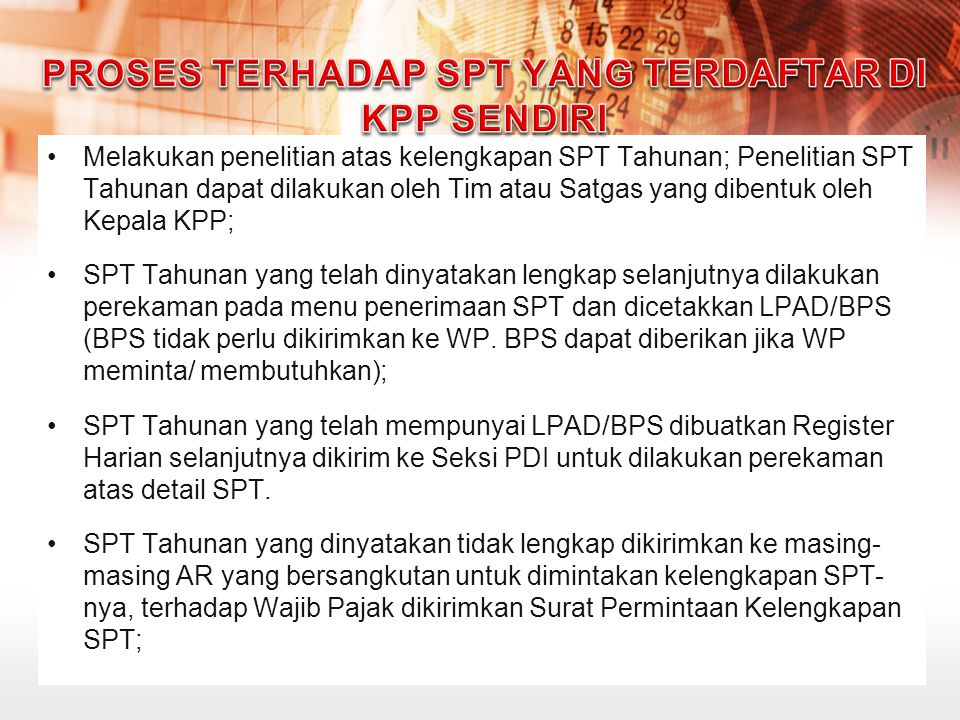 Proses terhadap SPT yang Terdaftar di KPP Sendiri
