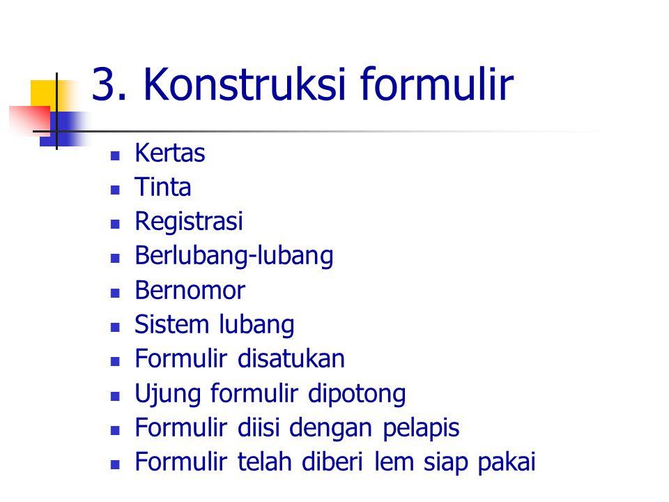 3. Konstruksi formulir Kertas Tinta Registrasi Berlubang-lubang