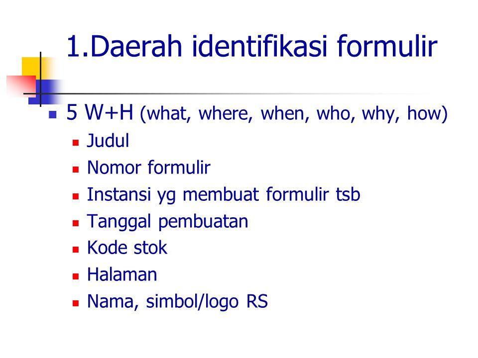 1.Daerah identifikasi formulir
