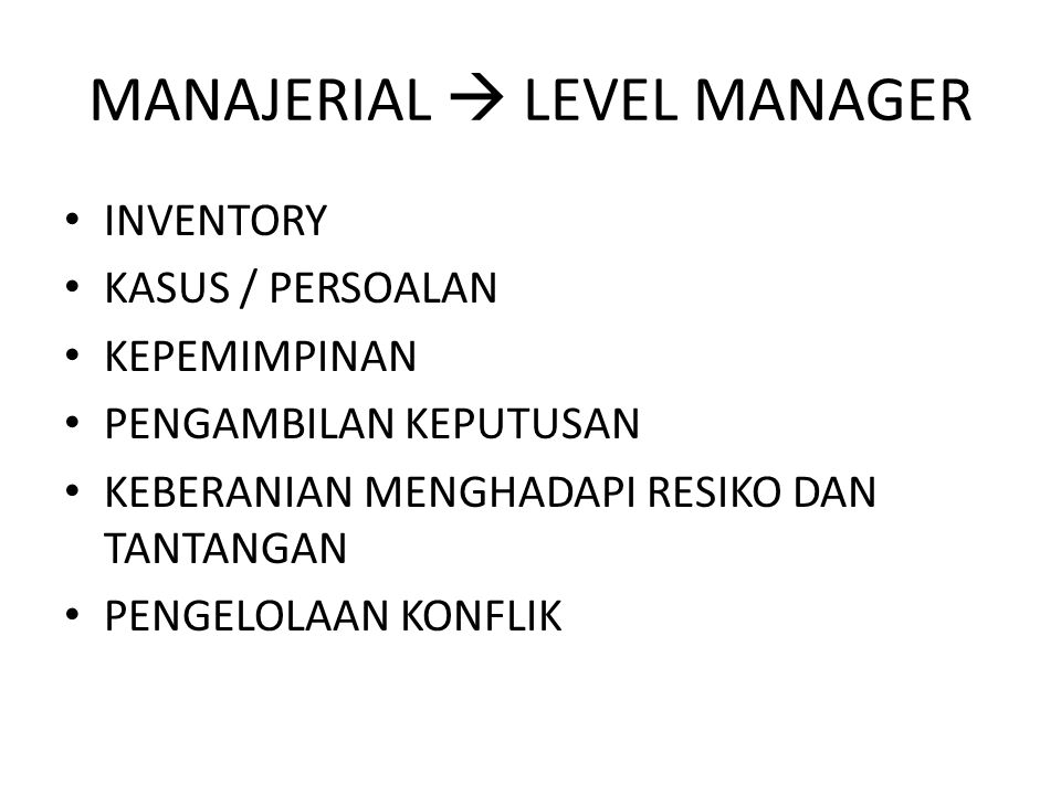 MANAJERIAL  LEVEL MANAGER
