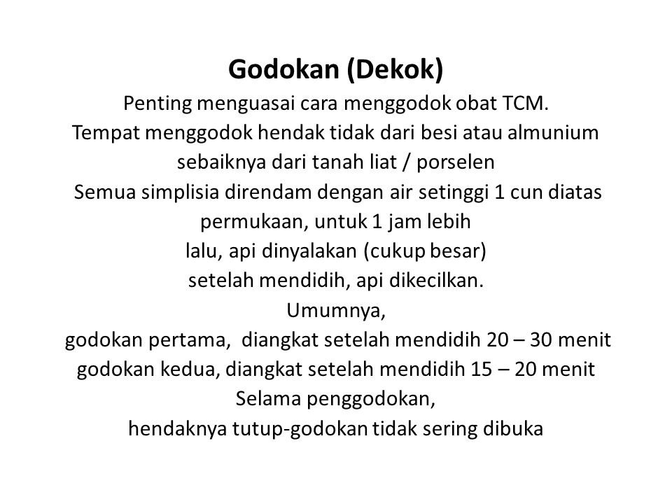 Godokan (Dekok) Penting menguasai cara menggodok obat TCM.