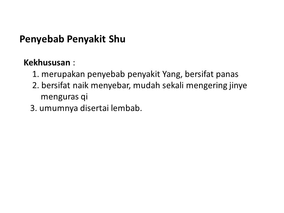 Penyebab Penyakit Shu Kekhususan :