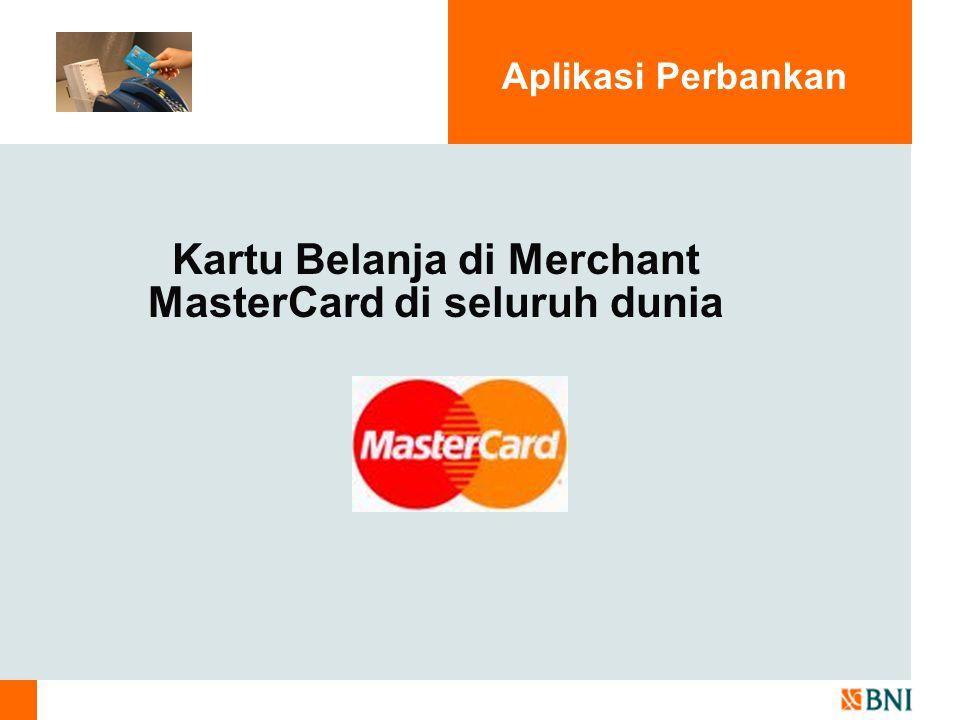 Kartu Belanja di Merchant MasterCard di seluruh dunia