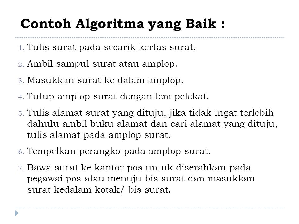 Contoh Algoritma yang Baik :