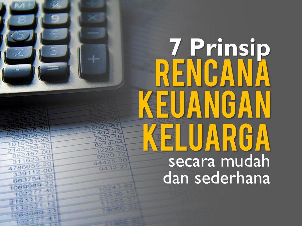 7 Prinsip rencana keuangan keluarga secara mudah dan sederhana