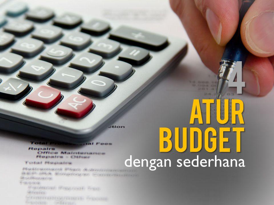 4 atur budget dengan sederhana