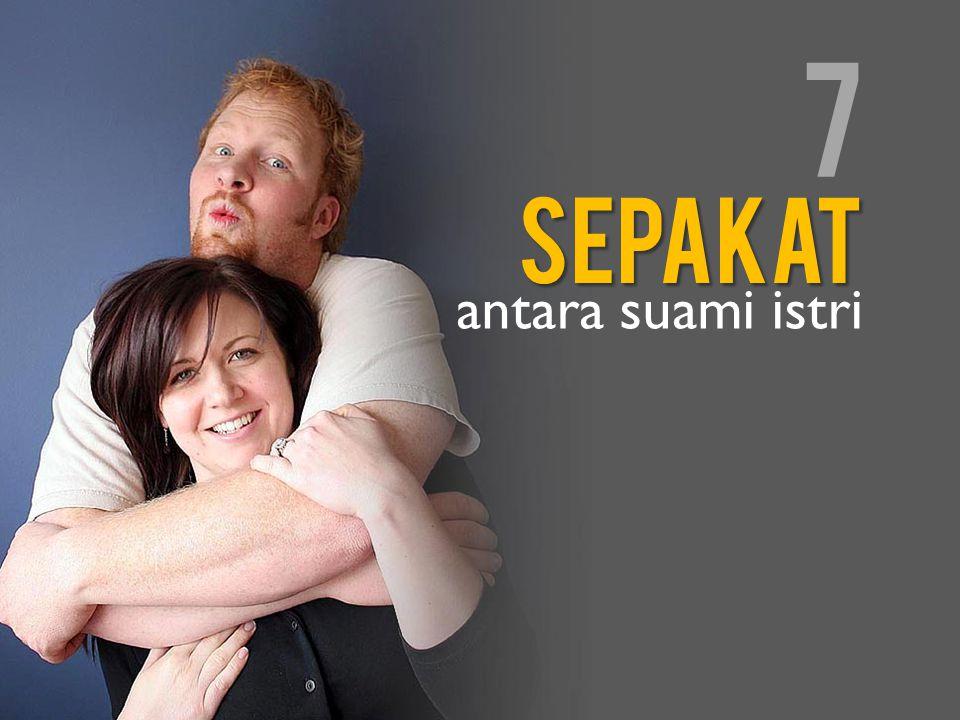 7 sepakat antara suami istri