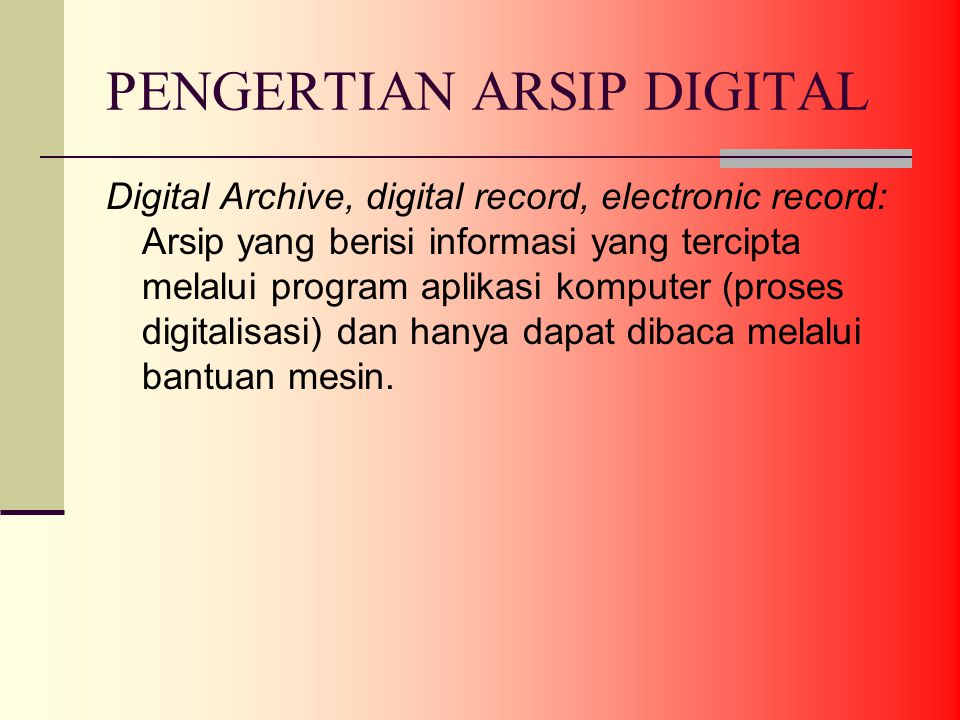 PENGERTIAN ARSIP DIGITAL