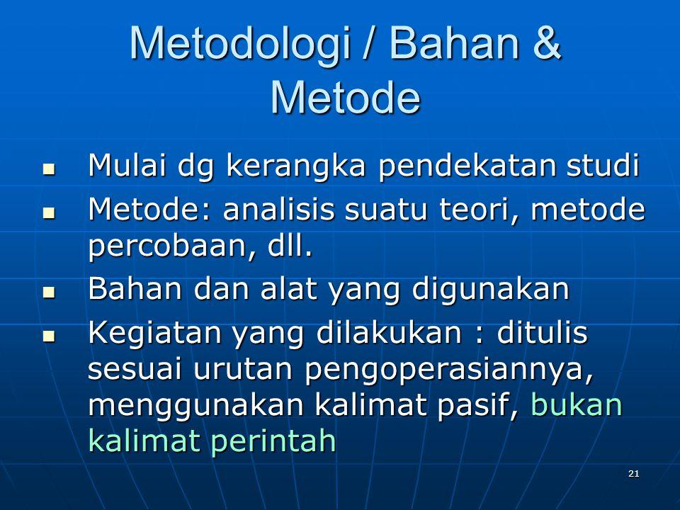 Metodologi / Bahan & Metode
