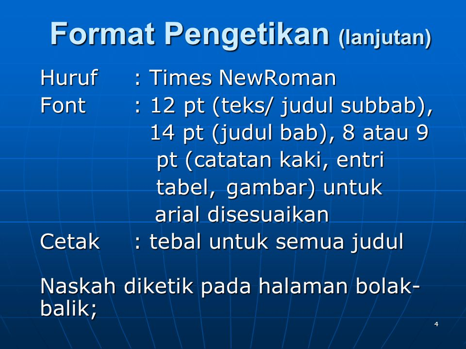 Format Pengetikan (lanjutan)