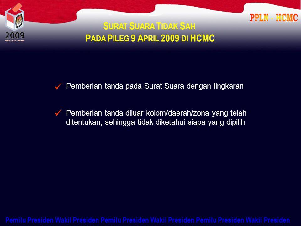 PADA PILEG 9 APRIL 2009 DI HCMC