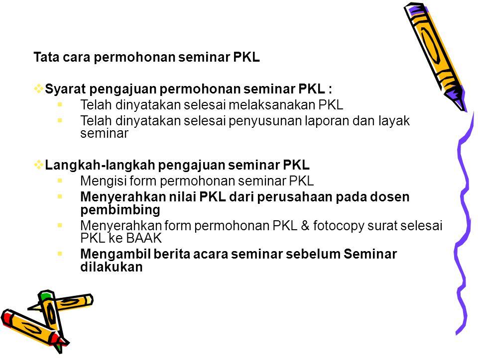 Tata cara permohonan seminar PKL