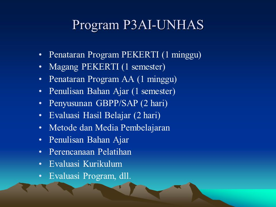 Program P3AI-UNHAS Penataran Program PEKERTI (1 minggu)