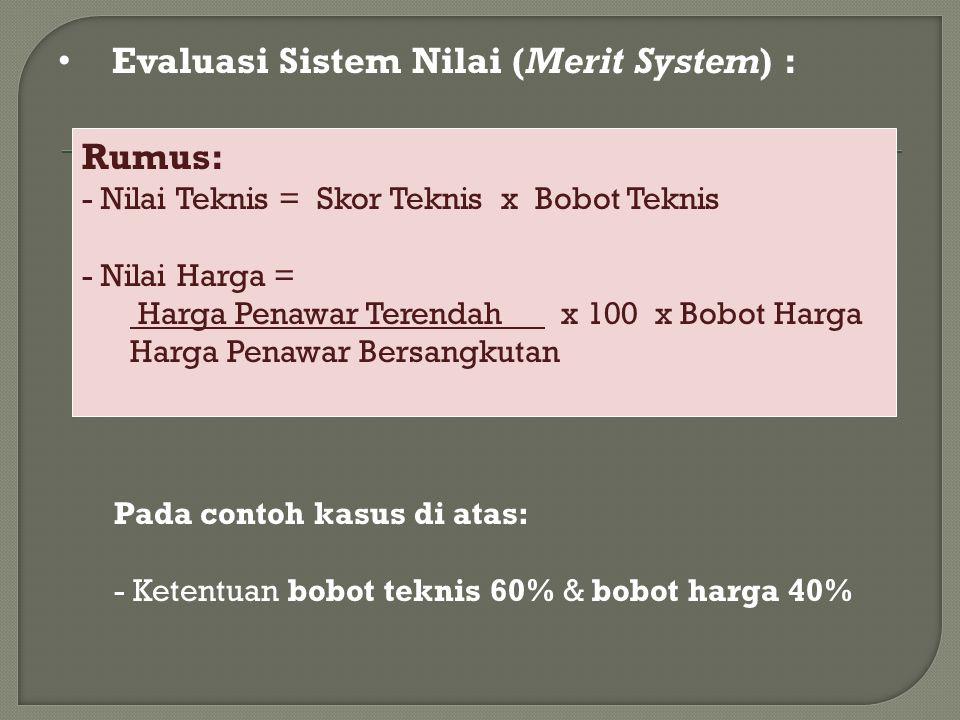 Evaluasi Sistem Nilai (Merit System) :