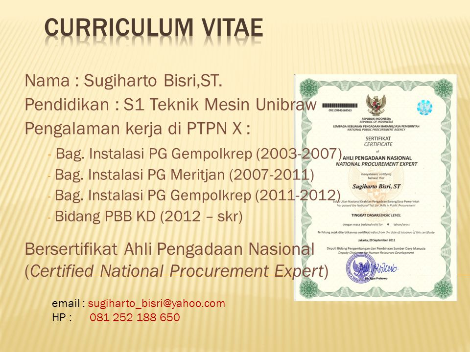 Curriculum vitae Nama : Sugiharto Bisri,ST.