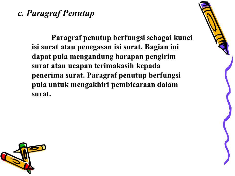 c. Paragraf Penutup