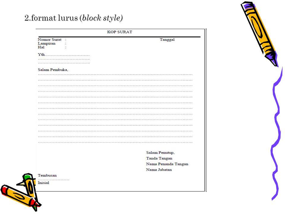 2.format lurus (block style)
