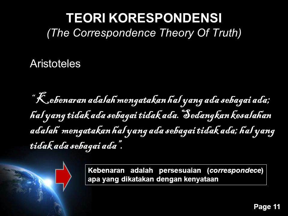 TEORI KORESPONDENSI (The Correspondence Theory Of Truth)