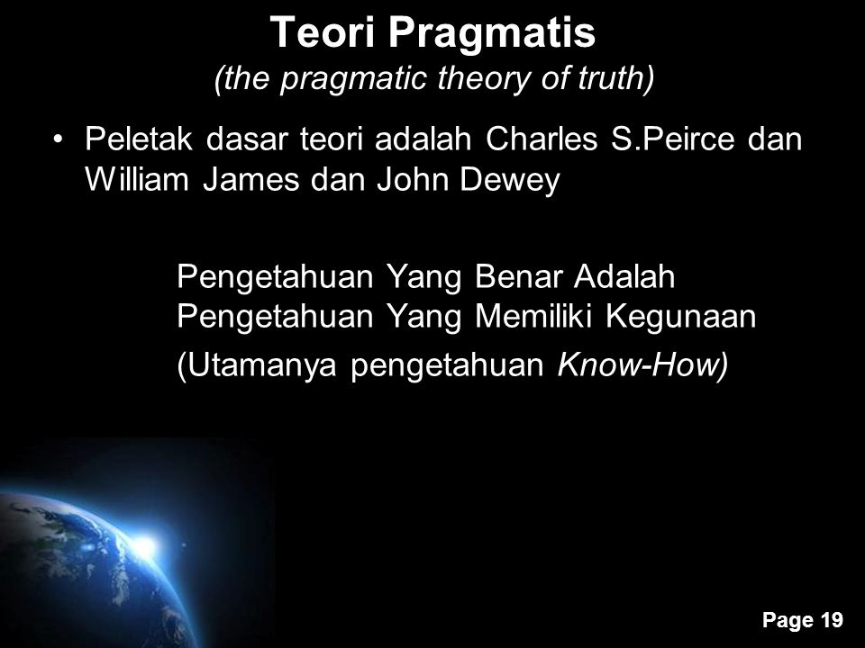 Teori Pragmatis (the pragmatic theory of truth)