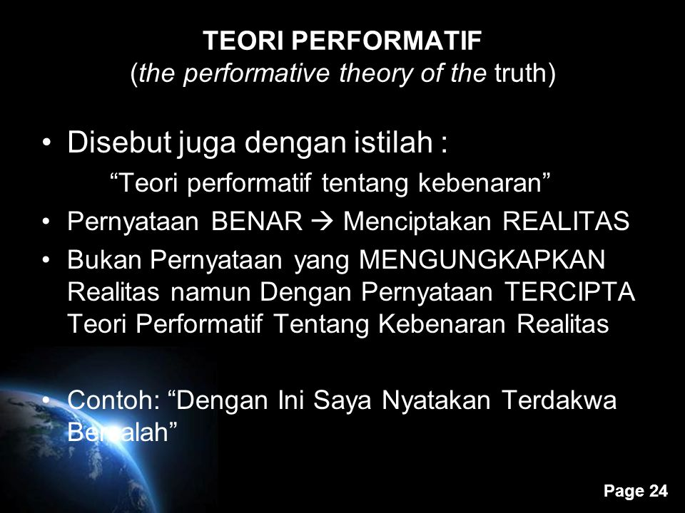 TEORI PERFORMATIF (the performative theory of the truth)