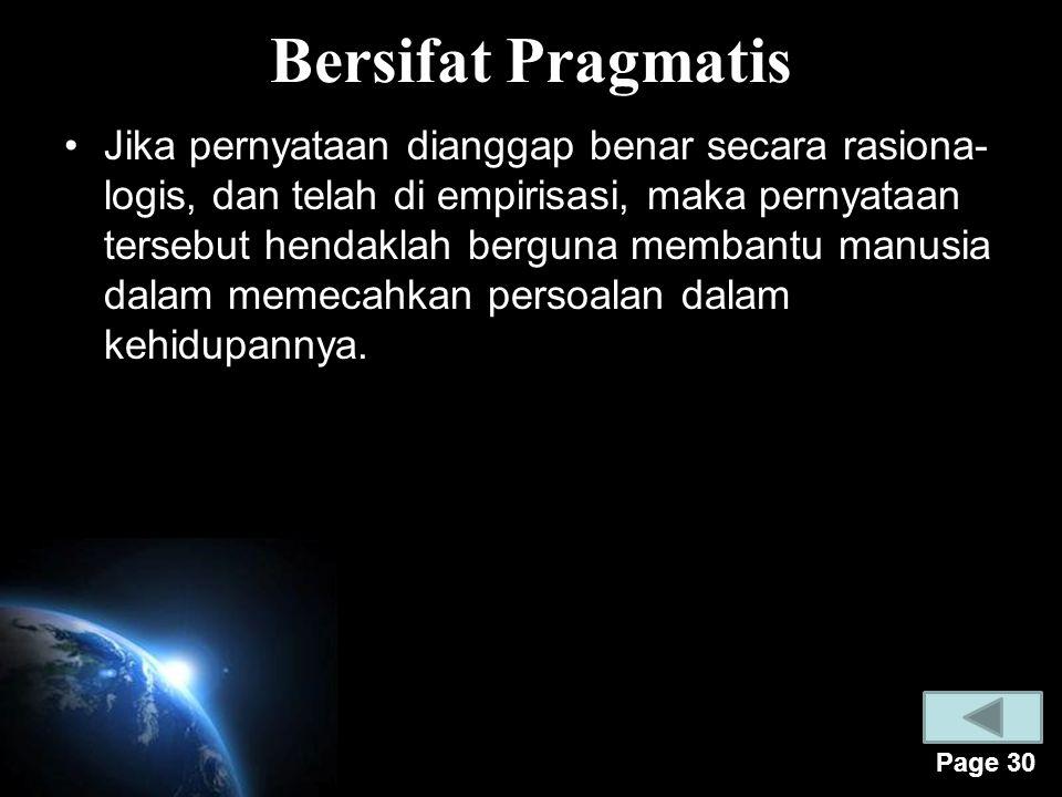 Bersifat Pragmatis