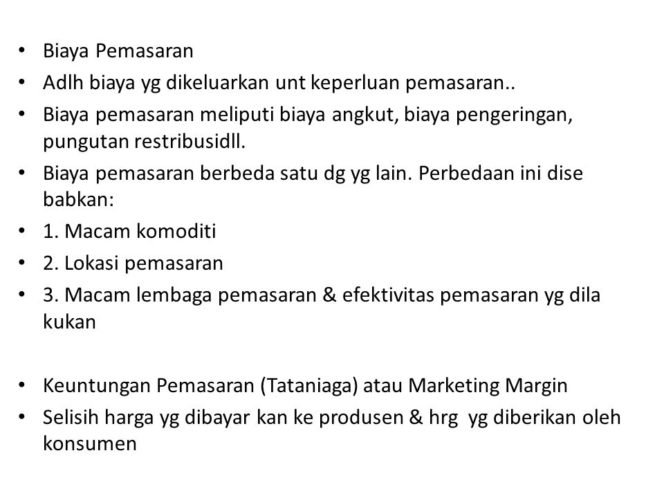 Biaya Pemasaran Adlh biaya yg dikeluarkan unt keperluan pemasaran..