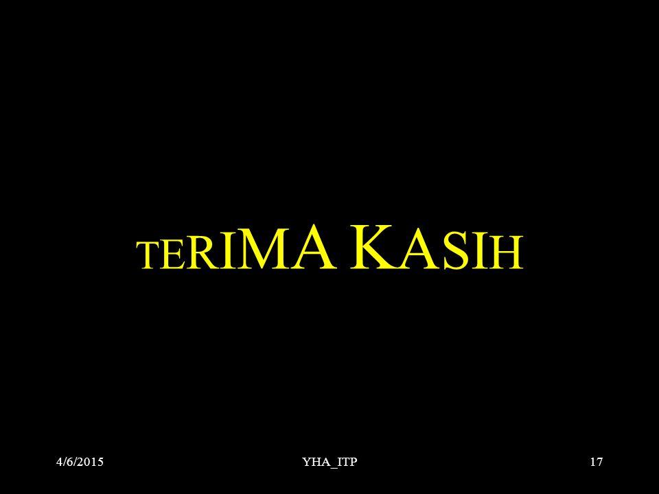 TERIMA KASIH 4/9/2017 YHA_ITP YHA_ITP