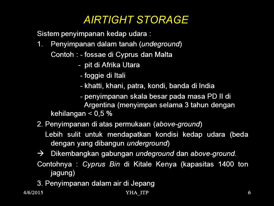 AIRTIGHT STORAGE Sistem penyimpanan kedap udara :
