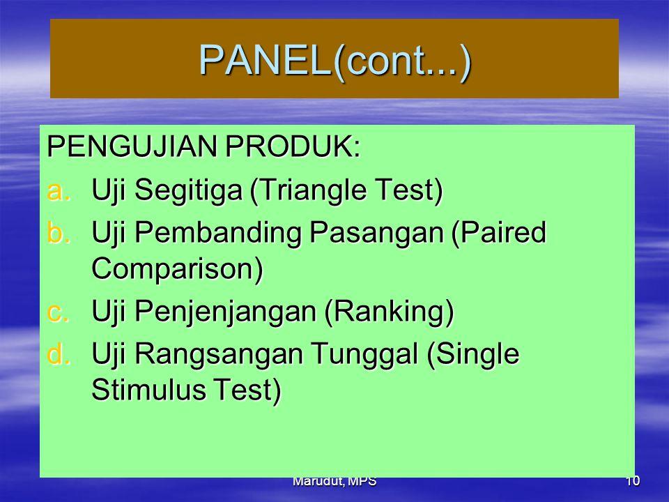 PANEL(cont...) PENGUJIAN PRODUK: Uji Segitiga (Triangle Test)