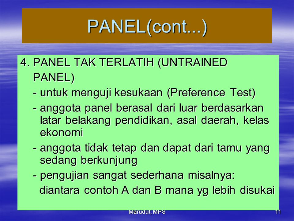 PANEL(cont...) 4. PANEL TAK TERLATIH (UNTRAINED PANEL)