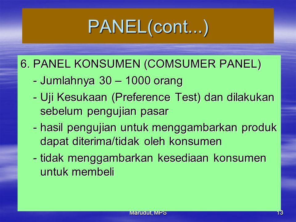 PANEL(cont...) 6. PANEL KONSUMEN (COMSUMER PANEL)