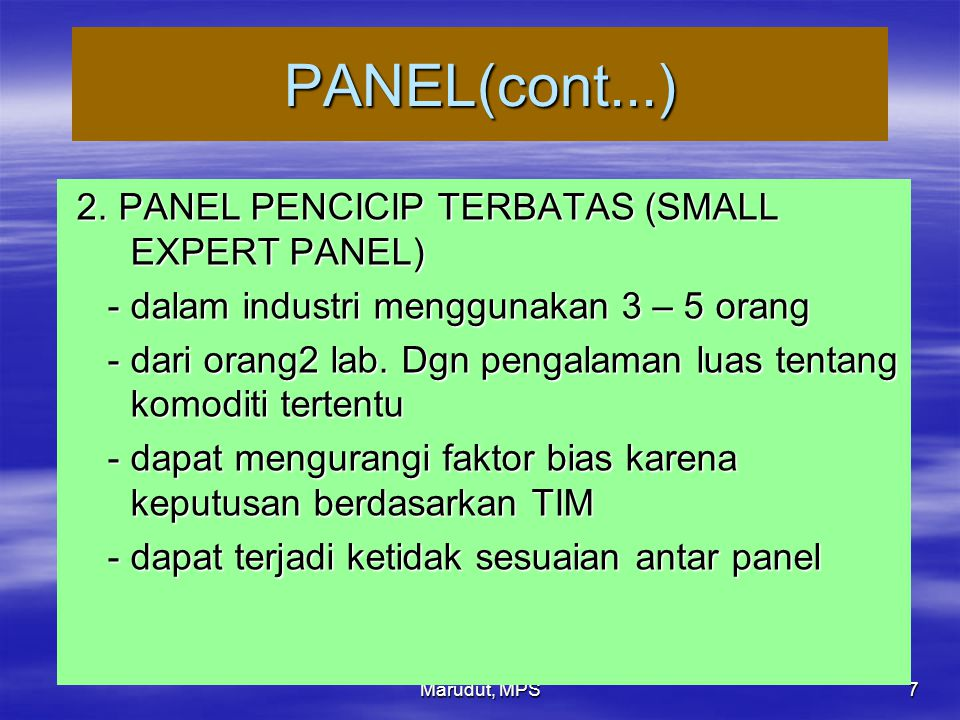 PANEL(cont...) 2. PANEL PENCICIP TERBATAS (SMALL EXPERT PANEL)