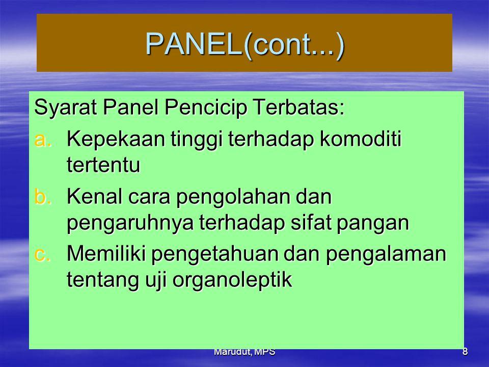 PANEL(cont...) Syarat Panel Pencicip Terbatas: