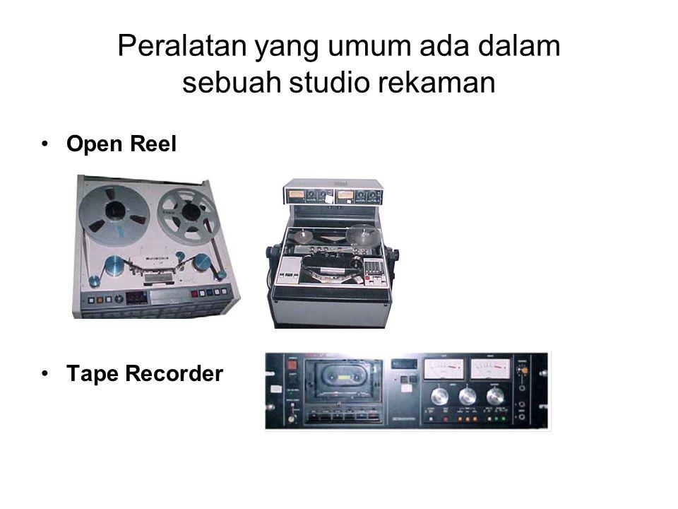 Peralatan yang umum ada dalam sebuah studio rekaman