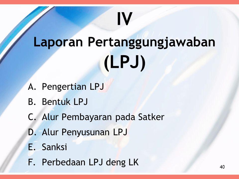 IV Laporan Pertanggungjawaban (LPJ)