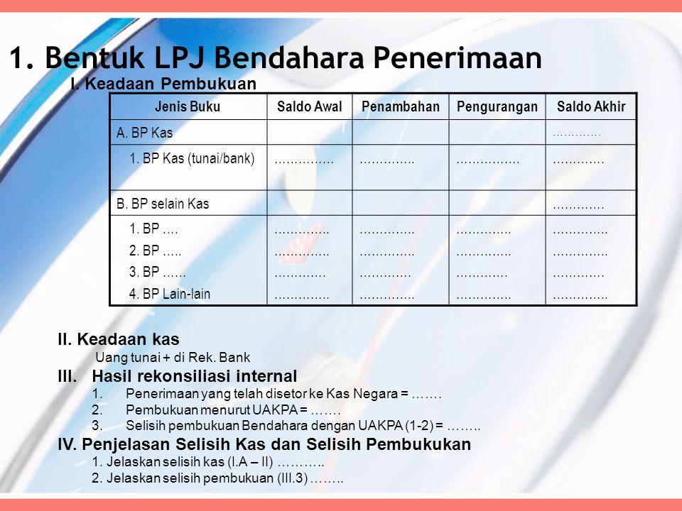 1. Bentuk LPJ Bendahara Penerimaan