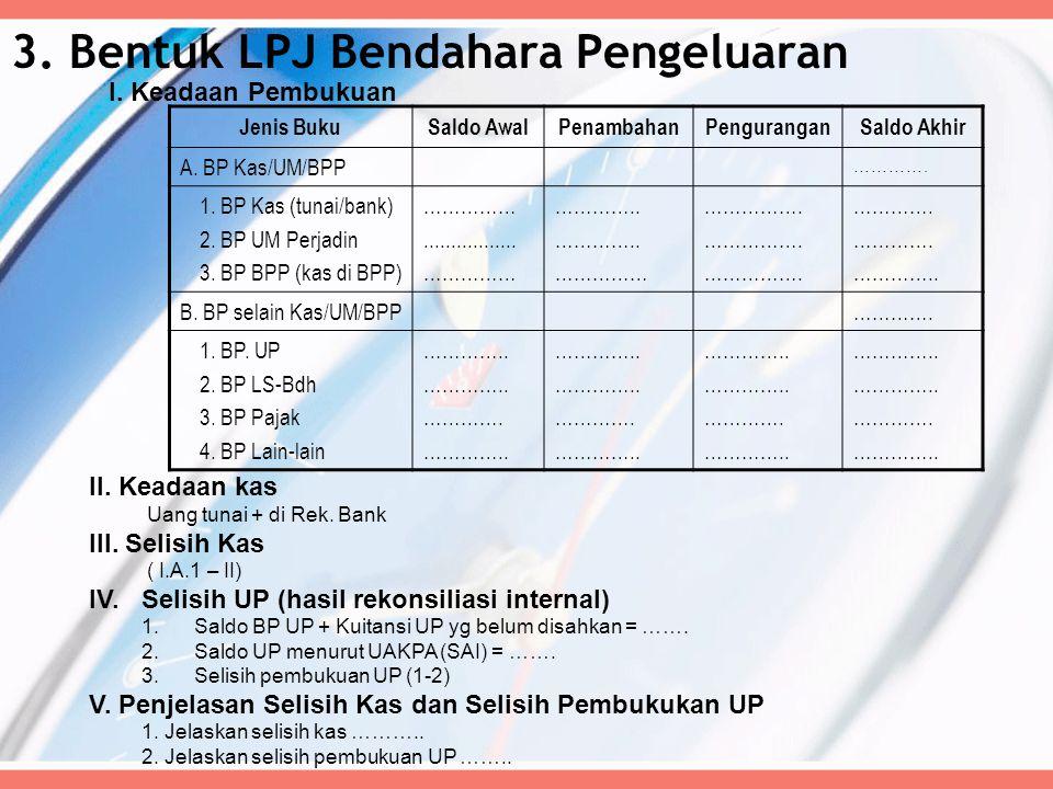 3. Bentuk LPJ Bendahara Pengeluaran