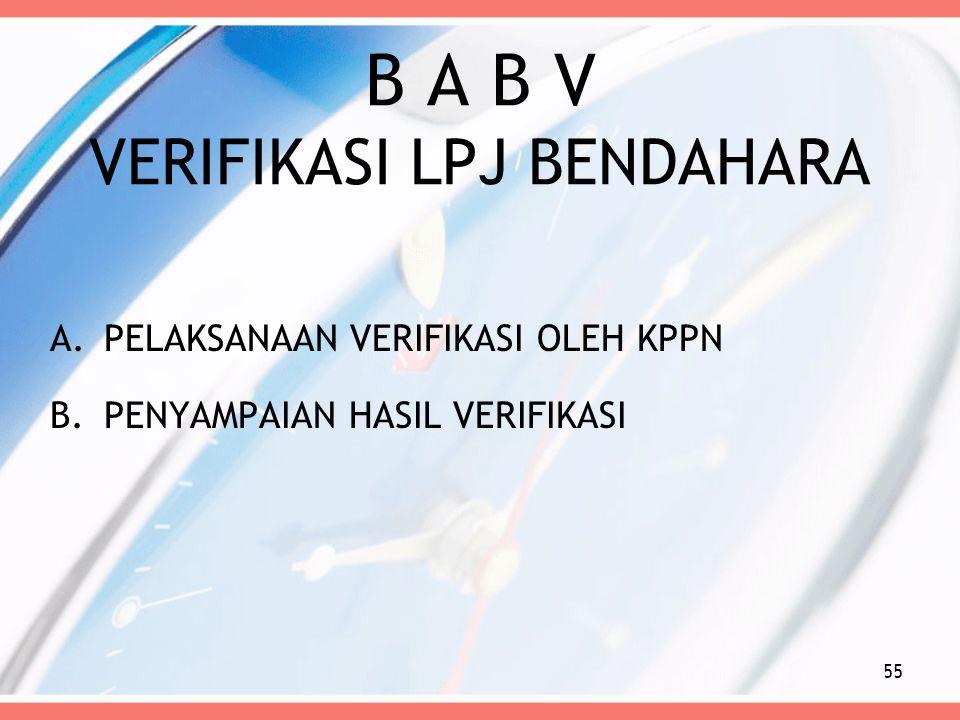 B A B V VERIFIKASI LPJ BENDAHARA