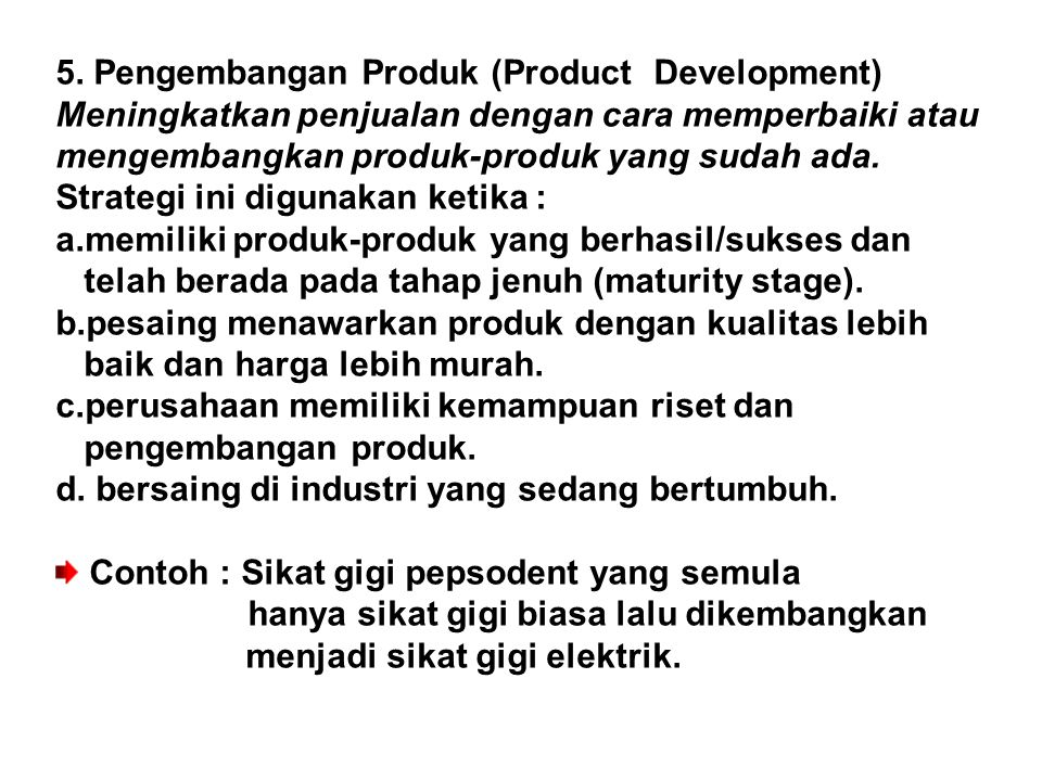 5. Pengembangan Produk (Product Development)
