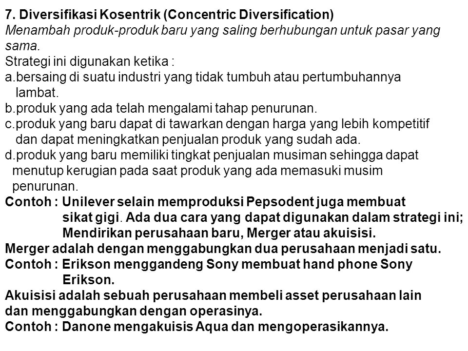 7. Diversifikasi Kosentrik (Concentric Diversification)