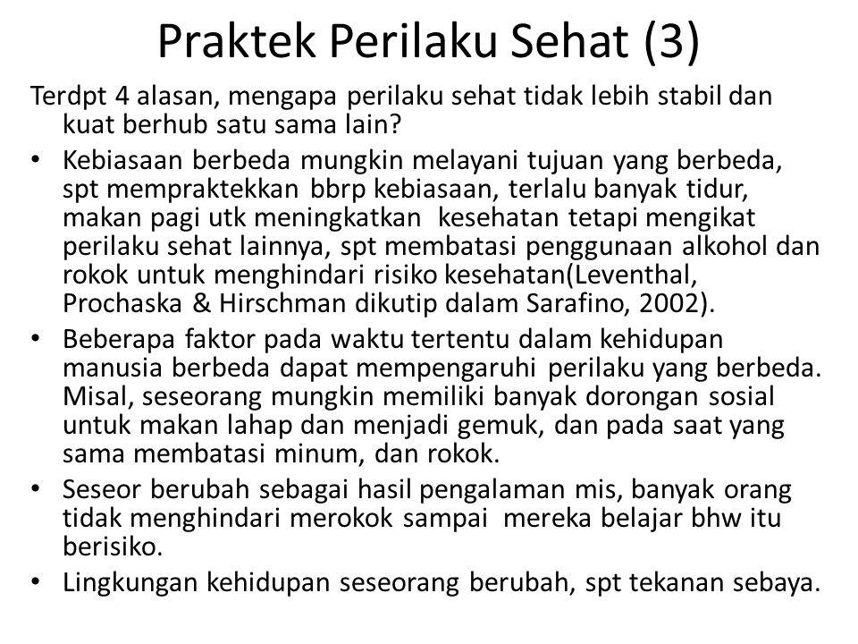 Praktek Perilaku Sehat (3)