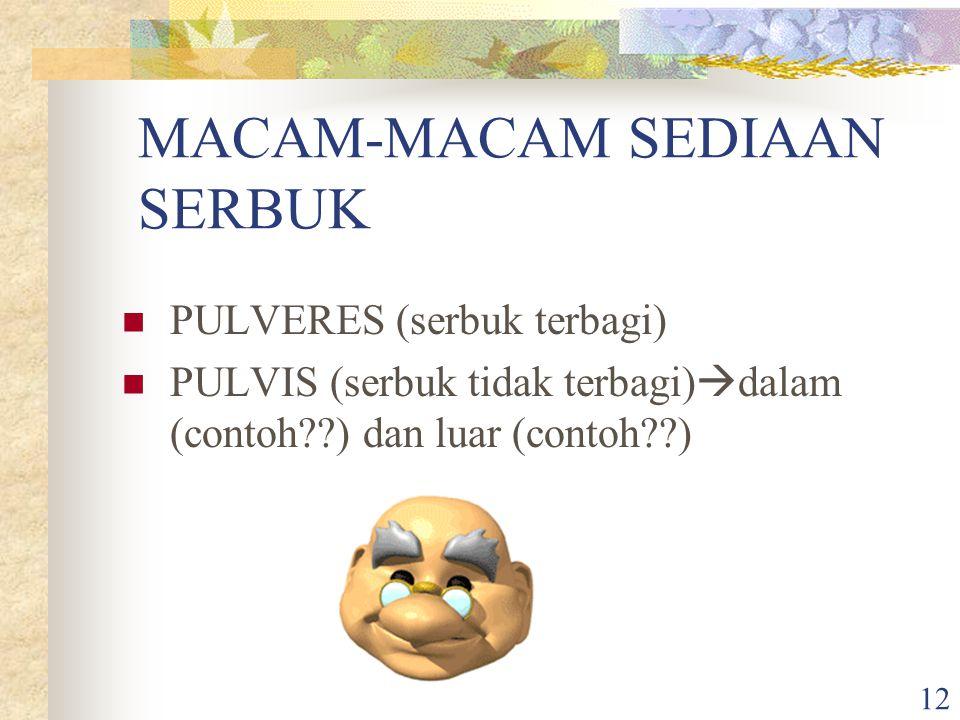 MACAM-MACAM SEDIAAN SERBUK