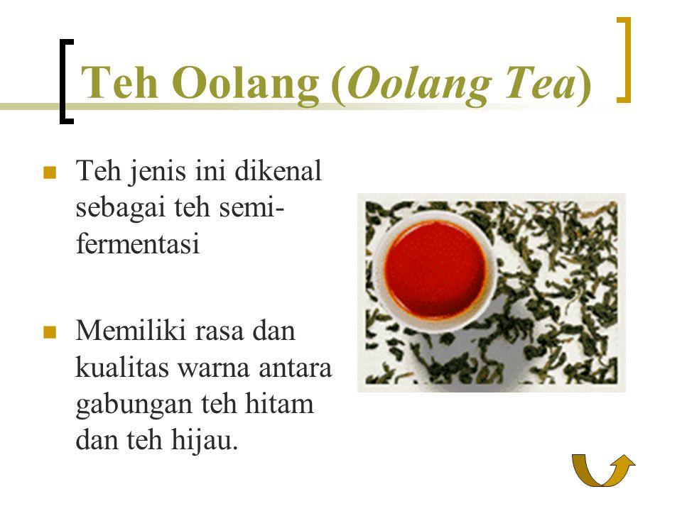 Teh Oolang (Oolang Tea)