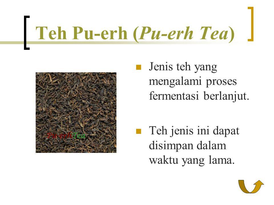 Teh Pu-erh (Pu-erh Tea)
