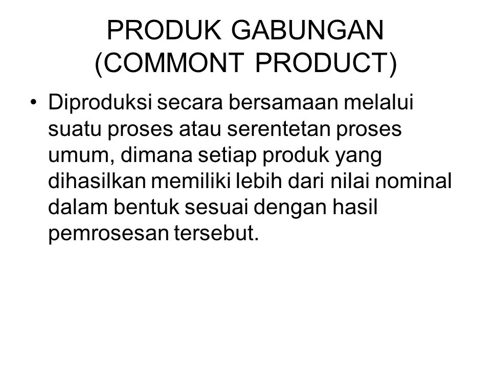 PRODUK GABUNGAN (COMMONT PRODUCT)