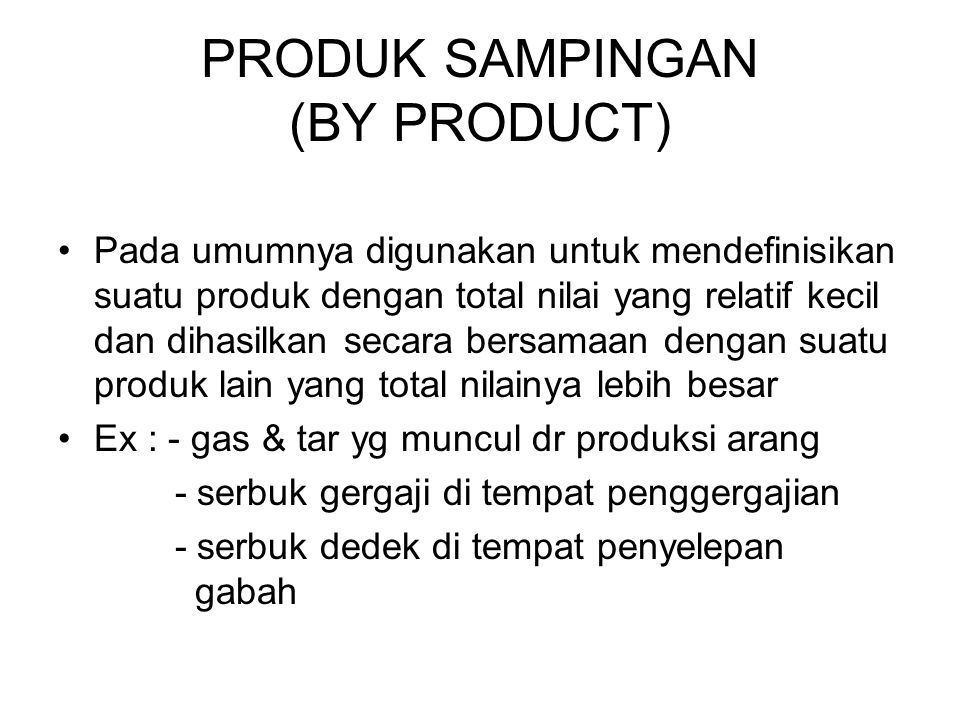 PRODUK SAMPINGAN (BY PRODUCT)